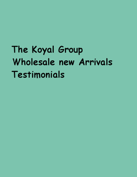 The Koyal Group Wholesale new Arrivals Testimonials
