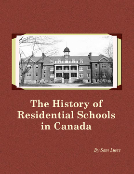 The History of Residential Schools in Canada