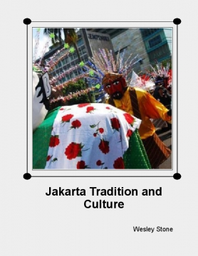 Jakarta Tradition and Culture