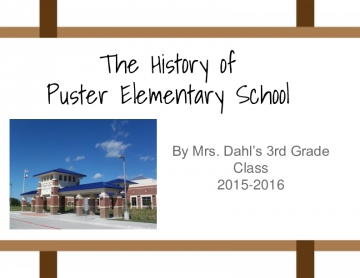 The History of Puster Elementary School