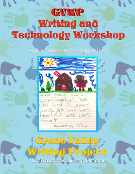 GVWP Writing and Technology Workshop - K-3 Anthology: Ripon