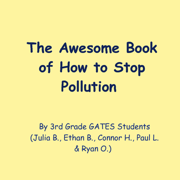The Awesome Book of How to Stop Pollution