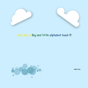 Kay Kay's Big and little alphabet book