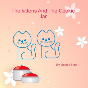 The  Kittens And The Cookie Jar