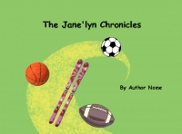 The Jane'lyn Chronicles