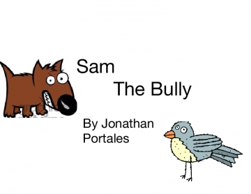 Sam The Bully