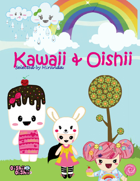 "I LOVE KAWAII ""Cute & Delicious"""
