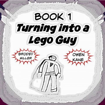 Book 1 Turning into a lego guy