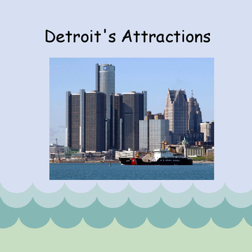 Detroit's Attractions