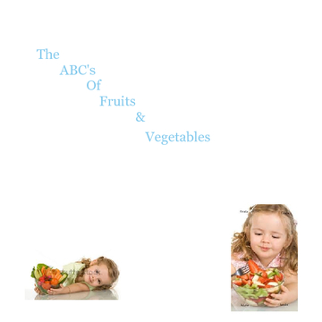 The ABC's of Fruits & Vegetables