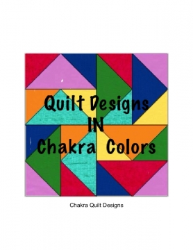 Chakra Colored Quilt Designs
