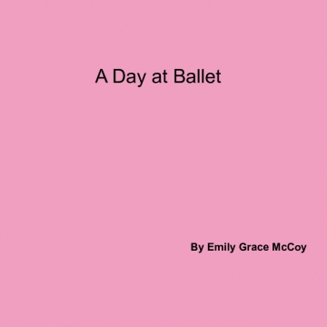A Day At Ballet