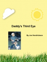 Daddy's Third Eye