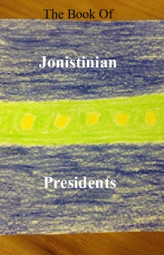 The Book of Jonistinian Presidents
