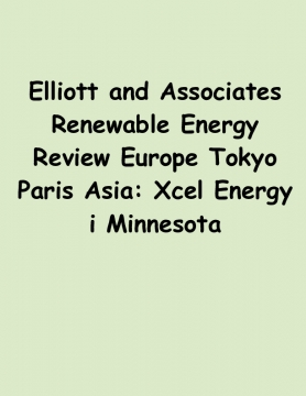 Elliott and Associates Renewable Energy Review Europe Tokyo Paris Asia: Xcel Energy i Minnesota