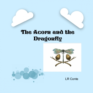 The Acorn and the Dragonfly