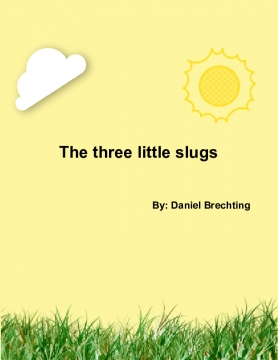 The three little snails
