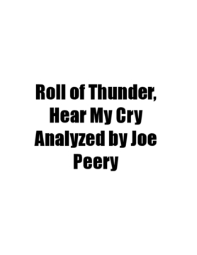 Roll of Thunder, Hear My Cry Analyzed by Joe Peery