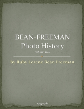 Bean-Freeman History, VolumeTwo