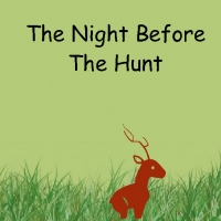 The Night Before The Hunt