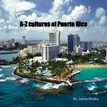 Abc cultures of Puerto Rico