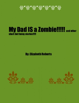 My dad is a zombie