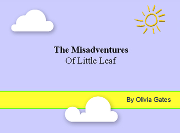 The Misadventures of Little Leaf
