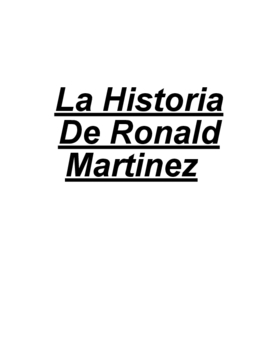 The Story Of Ronald Martinez