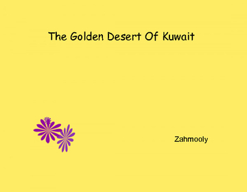 The Golden Desert Of Kuwait