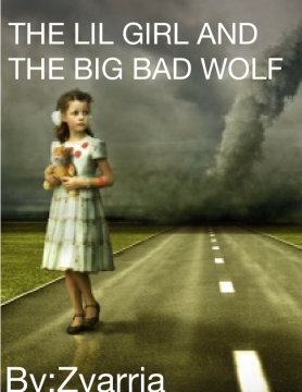 The lil girl and the big bad wolf