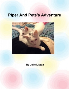 Piper And Pete's Adventure