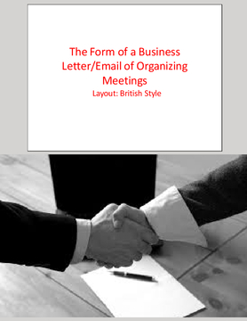 The Form of a Business Letter/Email of Organizing Meetings