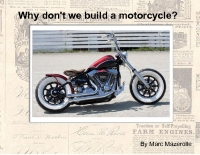 Should we build a Motorcycle?