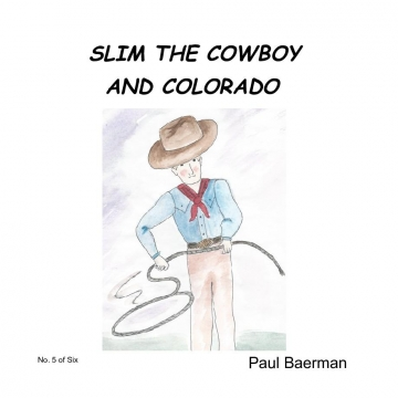 Slim the Cowboy and Colorado