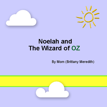 Noelah & The Wizard of Oz