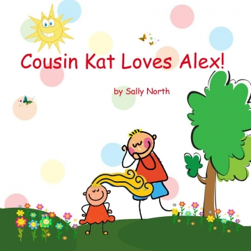Cousin Kat Loves Alex!