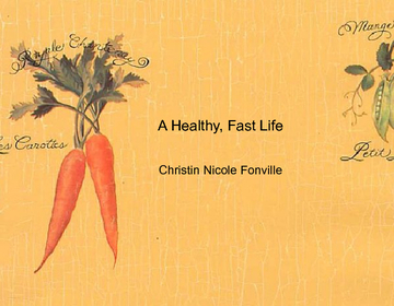 A Healthy, Fast life