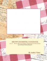 BROWN-ROBBINS COOKBOOK