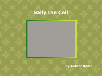 Sally the Cell