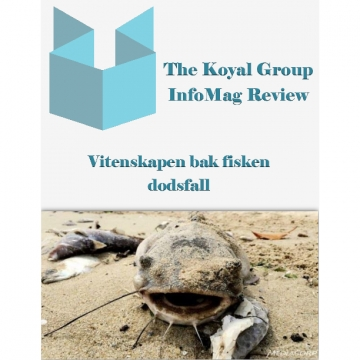The Koyal Group Info Mag Review: Vitenskapen bak fisken dodsfall