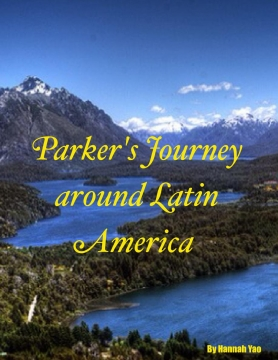 Parker's Journey around Latin America