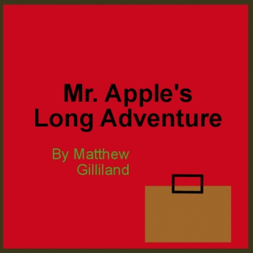 Mr. Apples Long Adventure