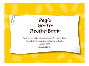 Peg's Go-To Recipe Book