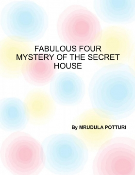 Fabulous Four ------ The Mystery Of the secret House