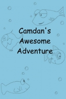 Camdan's Awesome Adventure