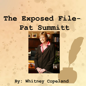 The Exposed File- Pat Summitt