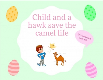 child and a hawk saves the baby camel life