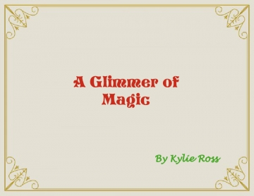 A Glimmer of Magic