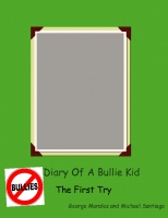 Diary Of A Bullie Kid