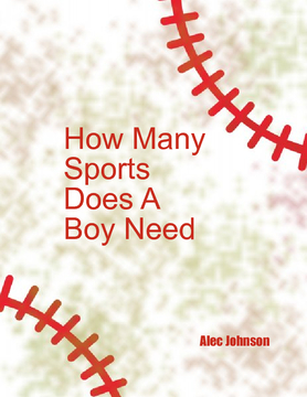 How Much Sports Does A Boy Need